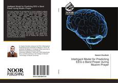 Bookcover of Intelligent Model for Predicting EEG α Band Power during Muslim Prayer