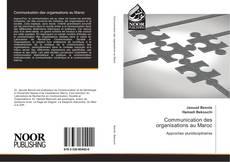 Bookcover of Communication des organisations au Maroc