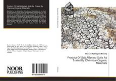 Bookcover of Product Of Salt Affected Soils As Trated By Chemical-Organic Materials