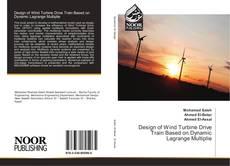 Bookcover of Design of Wind Turbine Drive Train Based on Dynamic Lagrange Multiplie