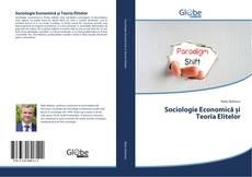 Sociologie Economică și Teoria Elitelor kitap kapağı