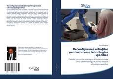 Borítókép a  Reconfigurarea roboților pentru procese tehnologice specifice - hoz