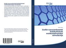 Обложка Grafén nanoszerkezetek kialakulásának molekuladinamikai szimulációja