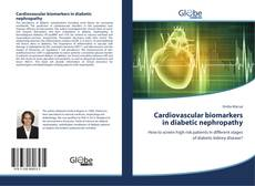 Bookcover of Cardiovascular biomarkers in diabetic nephropathy