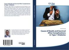 Bookcover of Cause of Death and Survival After Complications in Type 1 Diabetes