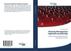 Обложка Bosznia-Hercegovina regionális anatómiája