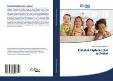 Bookcover of Fiatalok táplálkozási szokásai