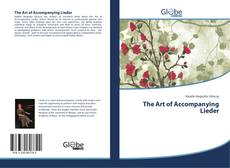 Bookcover of The Art of Accompanying Lieder