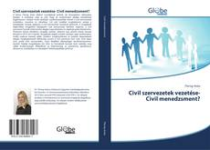 Couverture de Civil szervezetek vezetése- Civil menedzsment?