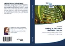 Bookcover of The Key of Success in Shopping Centers