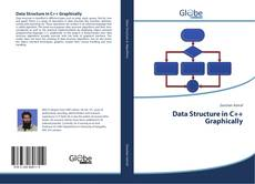 Bookcover of Data Structure in C++ Graphically