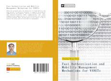 Bookcover of Fast Authentication and Mobility Management Mechanisms for VANETs