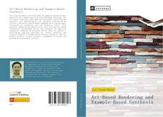 Bookcover of Art-Based Rendering and Example-Based Synthesis