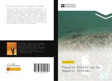 Bookcover of Plastic Pollution in Aquatic Systems