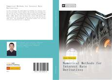Bookcover of Numerical Methods for Interest Rate Derivatives