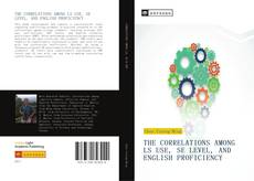 Couverture de THE CORRELATIONS AMONG LS USE, SE LEVEL, AND ENGLISH PROFICIENCY