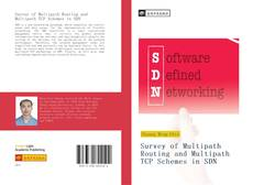 Bookcover of Survey of Multipath Routing and Multipath TCP Schemes in SDN
