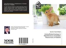 Bookcover of Using Biotechnology in Maintenance of Genetic Resources of Rabbits