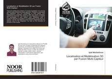 Bookcover of Localisation et Modélisation 3D par Fusion Multi-Capteur