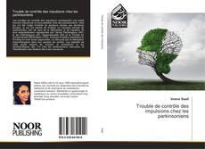 Buchcover von Trouble de contrôle des impulsions chez les parkinsoniens