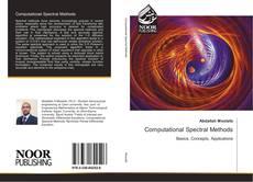 Bookcover of Computational Spectral Methods