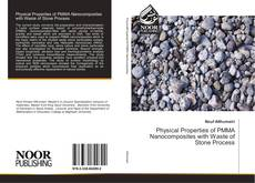 Bookcover of Physical Properties of PMMA Nanocomposites with Waste of Stone Process