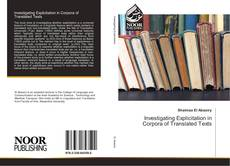 Bookcover of Investigating Explicitation in Corpora of Translated Texts