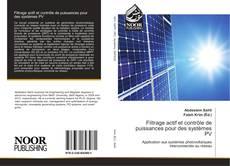 Bookcover of Filtrage actif et contrôle de puissances pour des systèmes PV