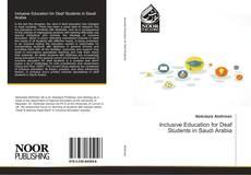 Bookcover of Inclusive Education for Deaf Students in Saudi Arabia