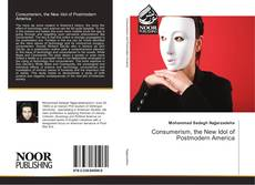 Portada del libro de Consumerism, the New Idol of Postmodern America