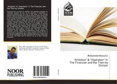 """Bookcover of """"Ambition"""" & """"Aspiration"""" in The Financier and the Titan by Dreiser"""