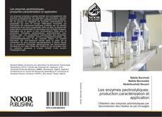Bookcover of Les enzymes pectinolytiques: production,caractérisation et application