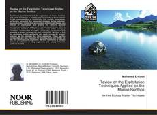 Bookcover of Review on the Exploitation Techniques Applied on the Marine Benthos