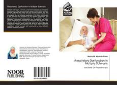 Bookcover of Respiratory Dysfunction In Multiple Sclerosis