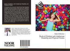 Bookcover of Study of Children with Intellectual Disability and Physical Fitness