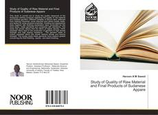 Bookcover of Study of Quality of Raw Material and Final Products of Sudanese Appare