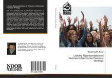 Bookcover of Literary Representation of Women in Moroccan Feminist Writings