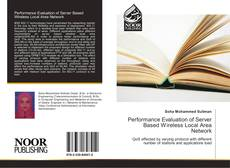 Bookcover of Performance Evaluation of Server Based Wireless Local Area Network