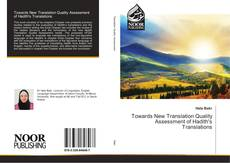 Bookcover of Towards New Translation Quality Assessment of Hadith's Translations