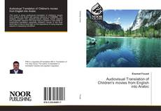 Bookcover of Audiovisual Translation of Children's movies from English into Arabic
