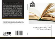 Bookcover of Rendering Prepositions in the Holy Qur'an into English