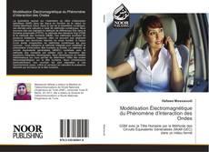 Bookcover of Modélisation Électromagnétique du Phénomène d'Interaction des Ondes