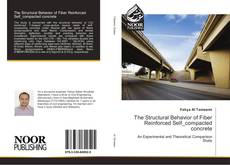 Bookcover of The Structural Behavior of Fiber Reinforced Self_compacted concrete