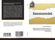 Bookcover of Regroupement textuel pour les systèmes de recommandation industriels