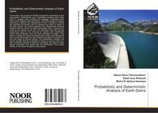 Copertina di Probabilistic and Deterministic Analysis of Earth Dams