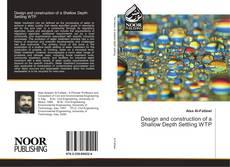 Copertina di Design and construction of a Shallow Depth Settling WTP