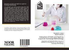 Bookcover of Extraction of Cd(II) and Hg(II) by Liquid Ion Exchange Methodology