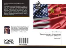 Bookcover of Développement économique Américain et Chinois