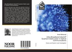 Bookcover of Ultra-Broadband InAs/InP Quantum-Dash Laser in Optical Communications