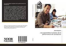 Обложка Les paramètres humains de la performance de l'entreprise